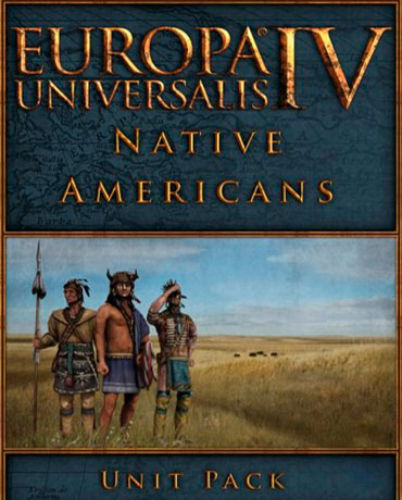 Europa Universalis IV: Native Americans – Unit Pack