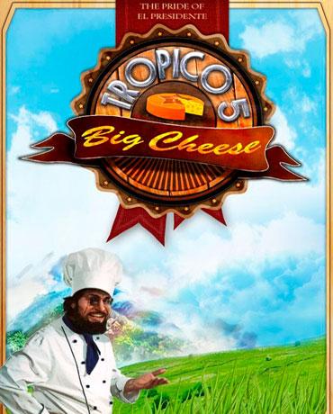 Tropico 5 – The Big Cheese