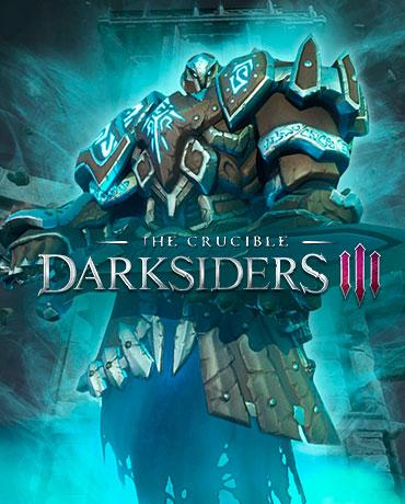 Darksiders III – The Crucible