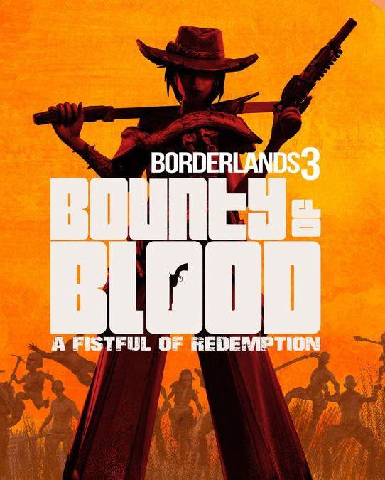 Borderlands 3 – Bounty of Blood
