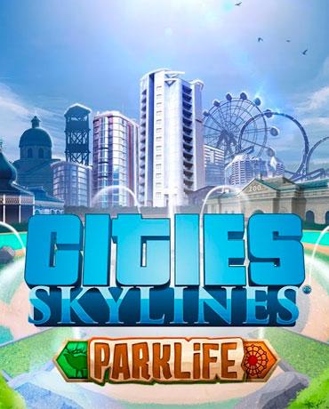 Купить Cities: Skylines – Parklife лицензионный ключ Steam дешево для PC и Mac