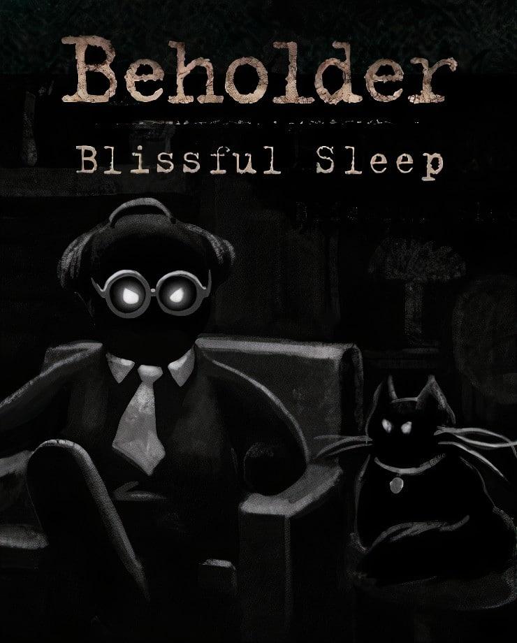 Beholder – Blissful Sleep