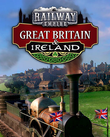 Railway Empire – Great Britain and Ireland