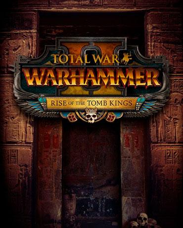 Total War: WARHAMMER II – Rise of the Tomb Kings