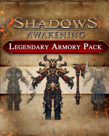 Shadows: Awakening – Legendary Armory Pack