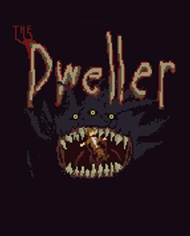 The Dweller