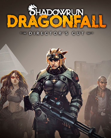 Shadowrun: Dragonfall – Director's Cut