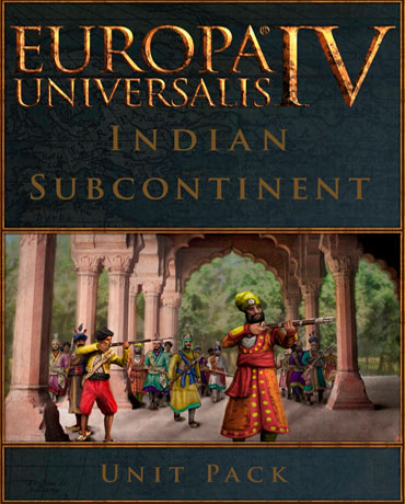 Europa Universalis IV: Indian Subcontinent – Unit Pack
