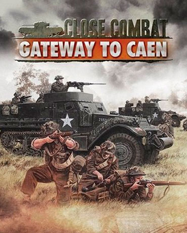 Close Combat – Gateway to Caen