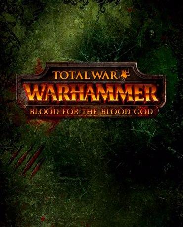 Total War: WARHAMMER – Blood for The Blood God