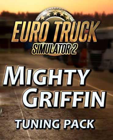 Euro Truck Simulator 2 – Mighty Griffin Tuning Pack