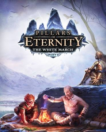 Pillars of Eternity – The White March: Part I