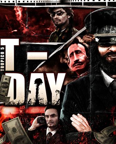 Tropico 5 – T-Day