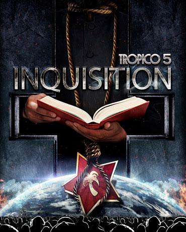 Tropico 5 – Inquisition